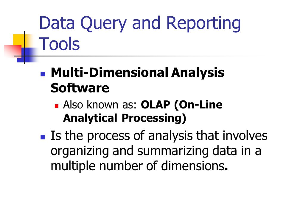 Data Query and Reporting Tools