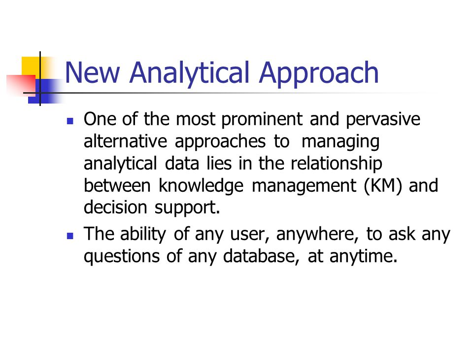 New Analytical Approach