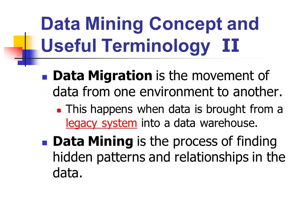 Data Mining Concept and Useful Terminology II