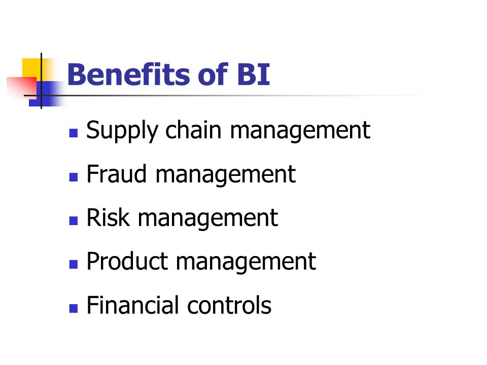 Benefits of BI Supply chain management Fraud management