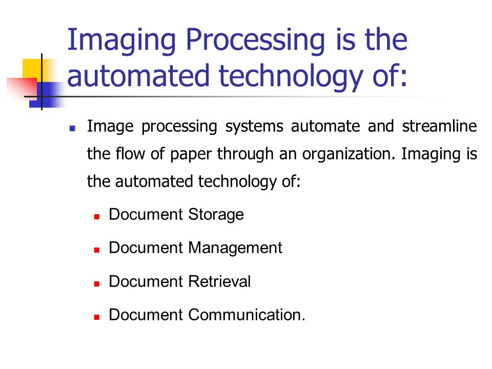 Imaging Processing is the automated technology of: