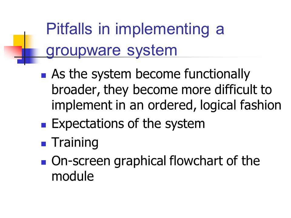 Pitfalls in implementing a groupware system