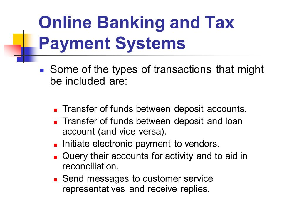 Online Banking and Tax Payment Systems