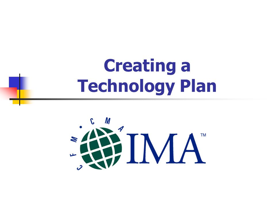 Creating a Technology Plan