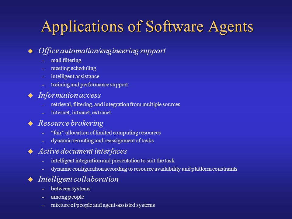 Applications of Software Agents