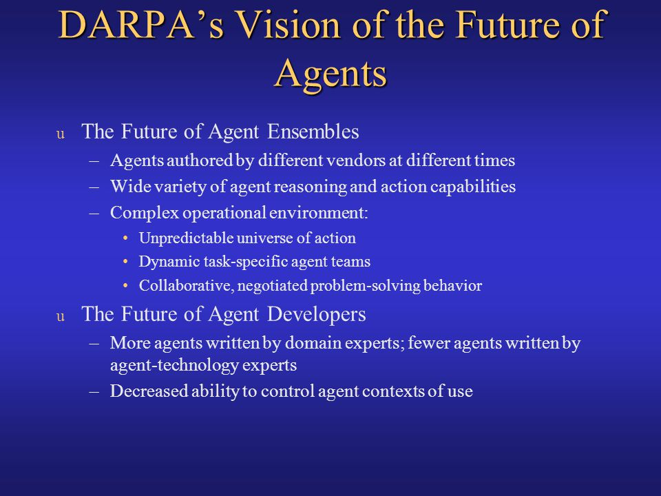 DARPA's Vision of the Future of Agents