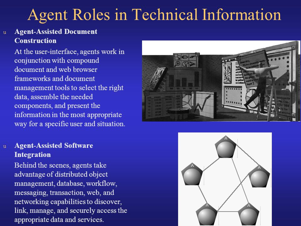 Agent Roles in Technical Information
