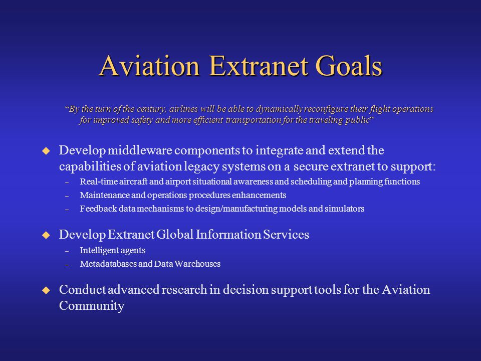 Aviation Extranet Goals