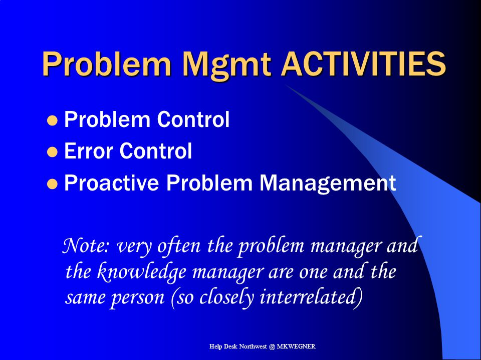 Problem Mgmt ACTIVITIES