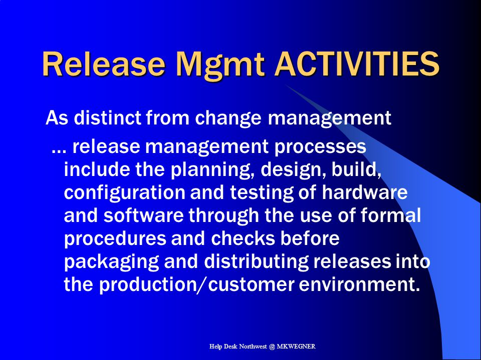 Release Mgmt ACTIVITIES