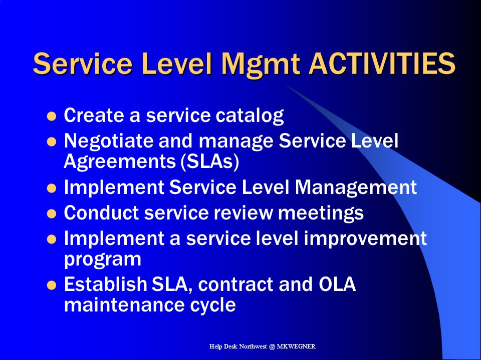 Service Level Mgmt ACTIVITIES