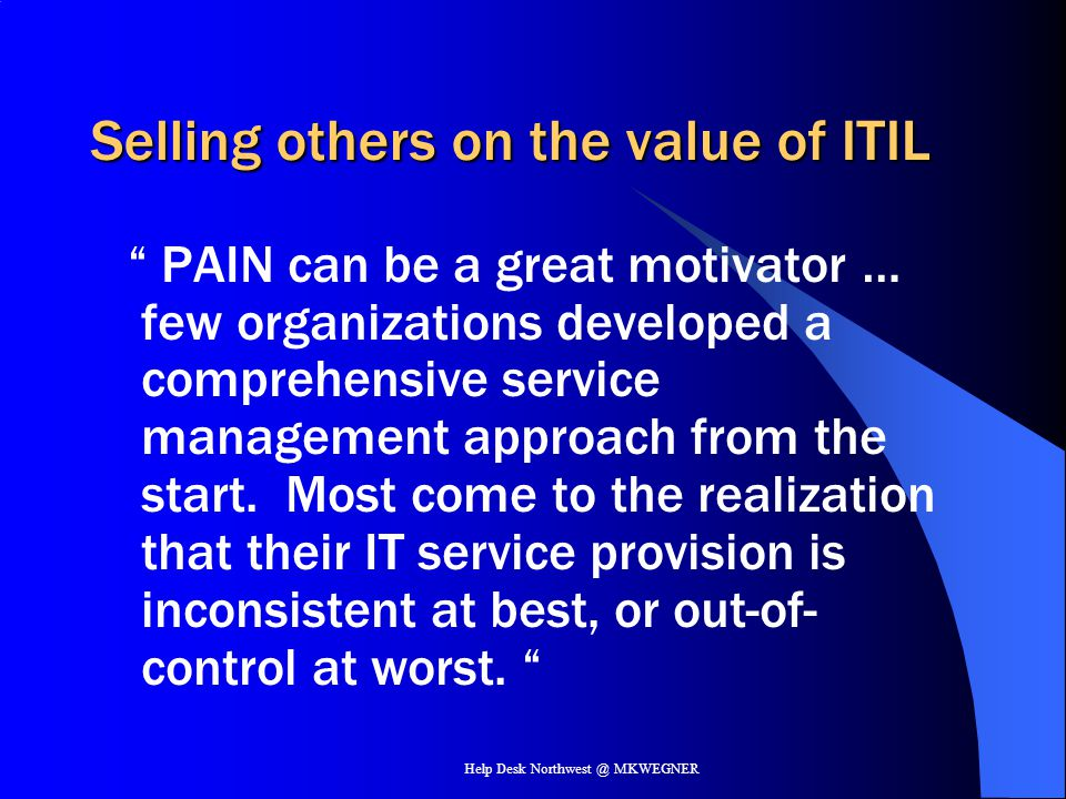 Selling others on the value of ITIL