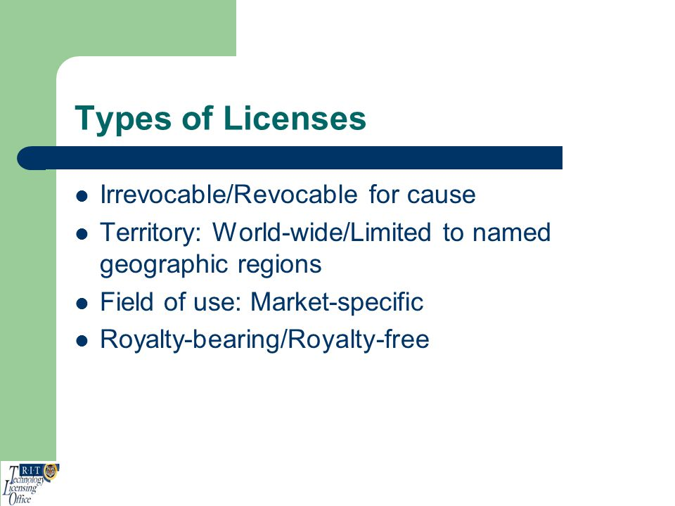 Types of Licenses Irrevocable/Revocable for cause