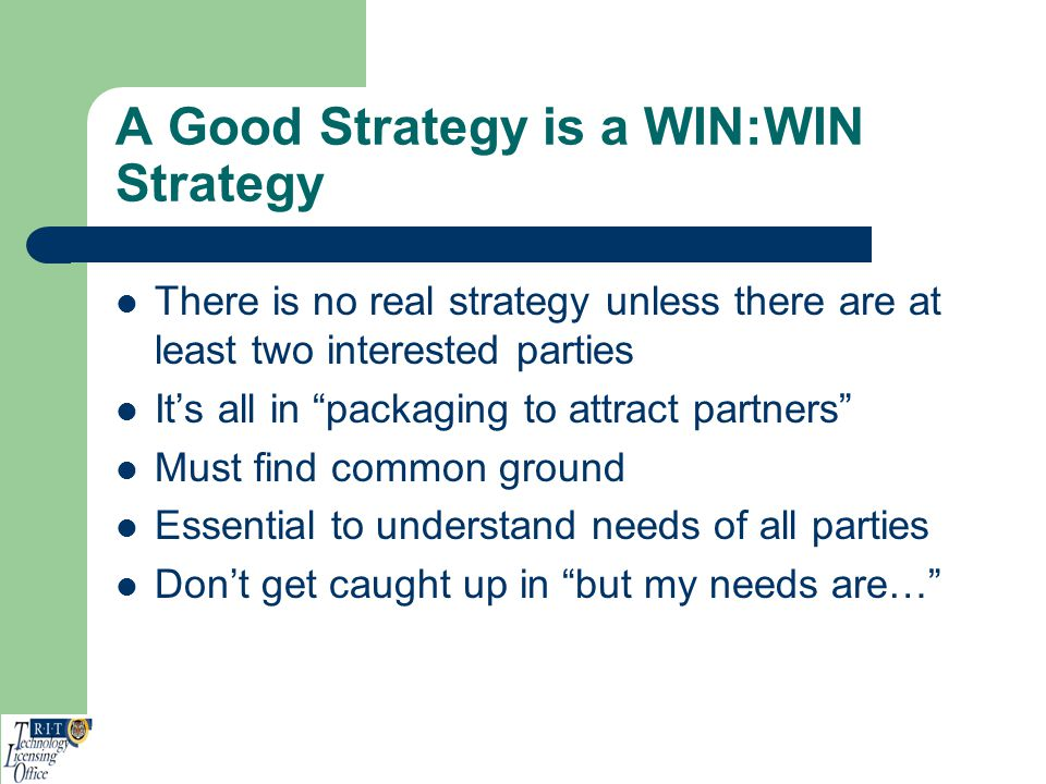 A Good Strategy is a WIN:WIN Strategy