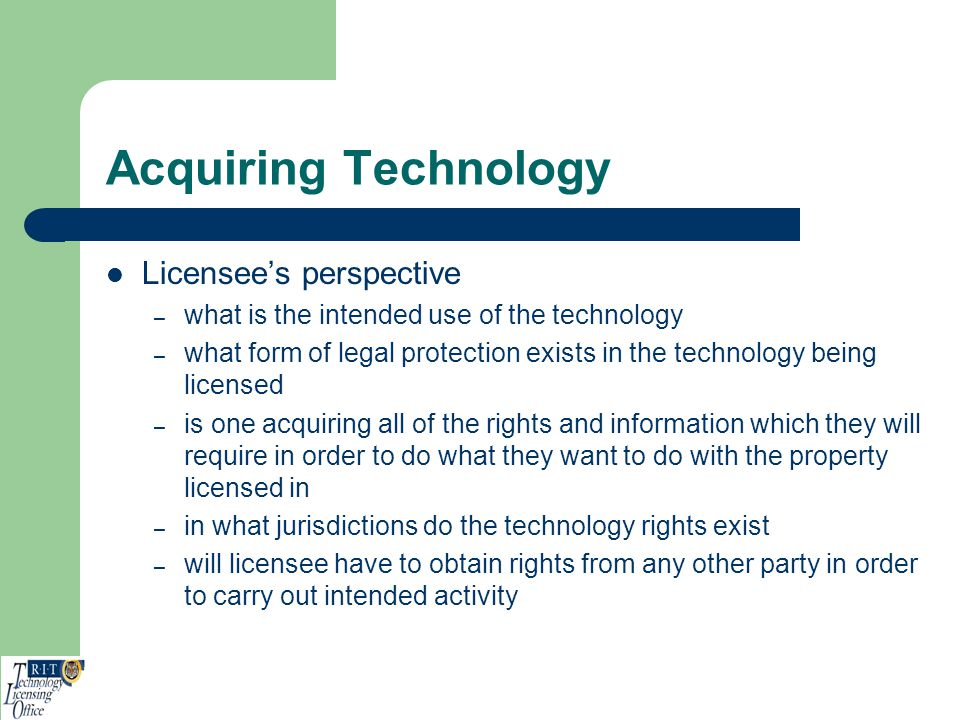 Acquiring Technology Licensee's perspective
