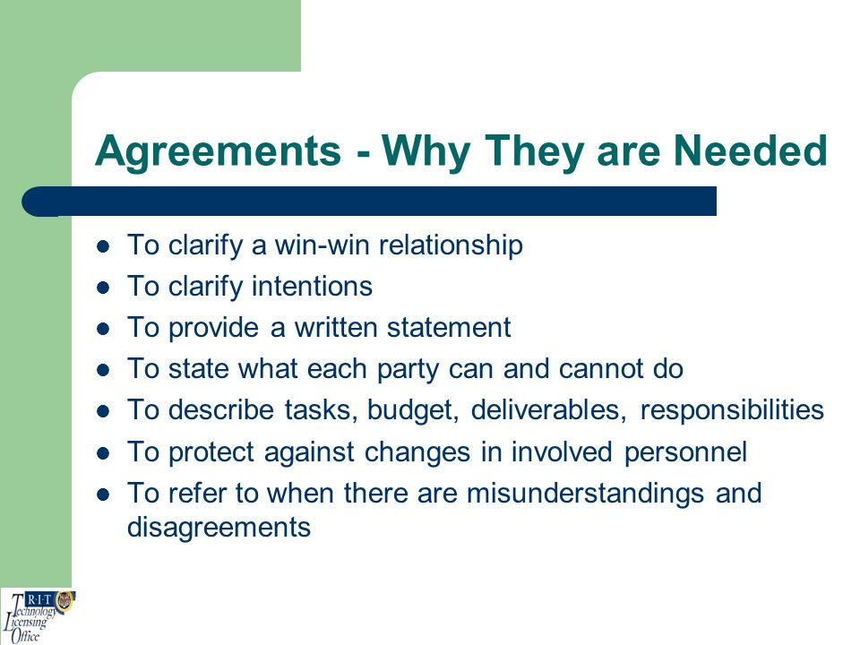 Agreements - Why They are Needed