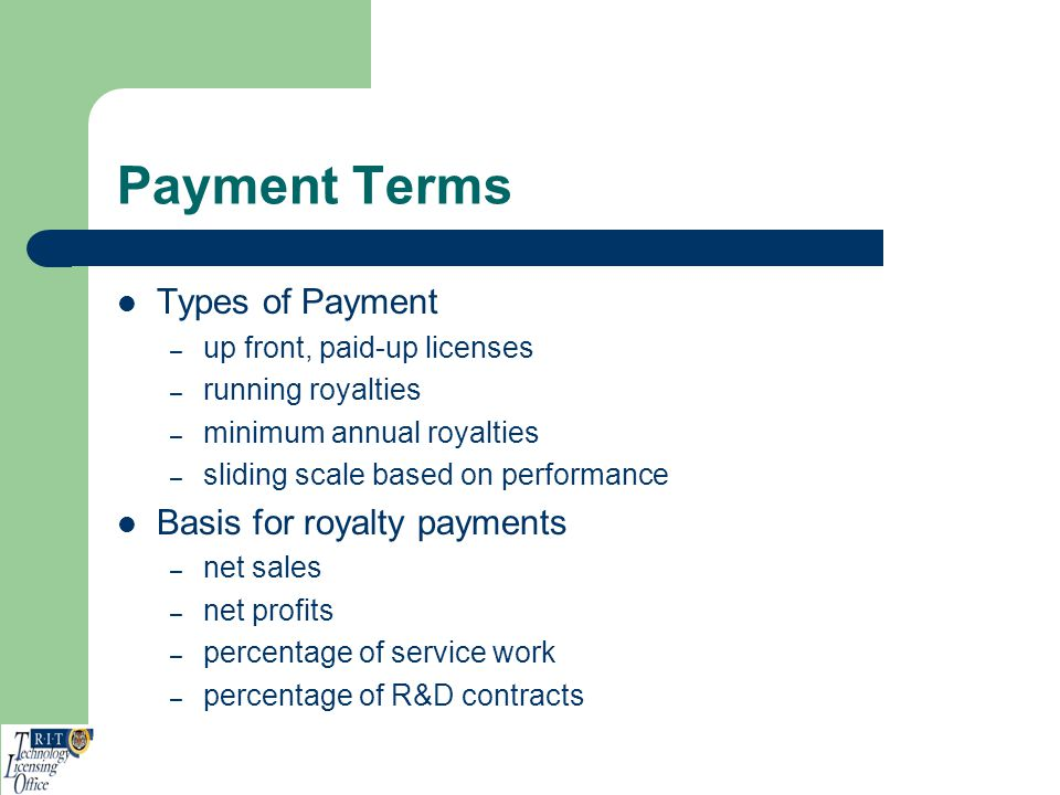 Payment Terms Types of Payment Basis for royalty payments