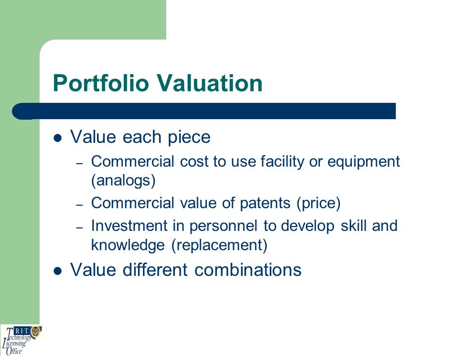 Portfolio Valuation Value each piece Value different combinations