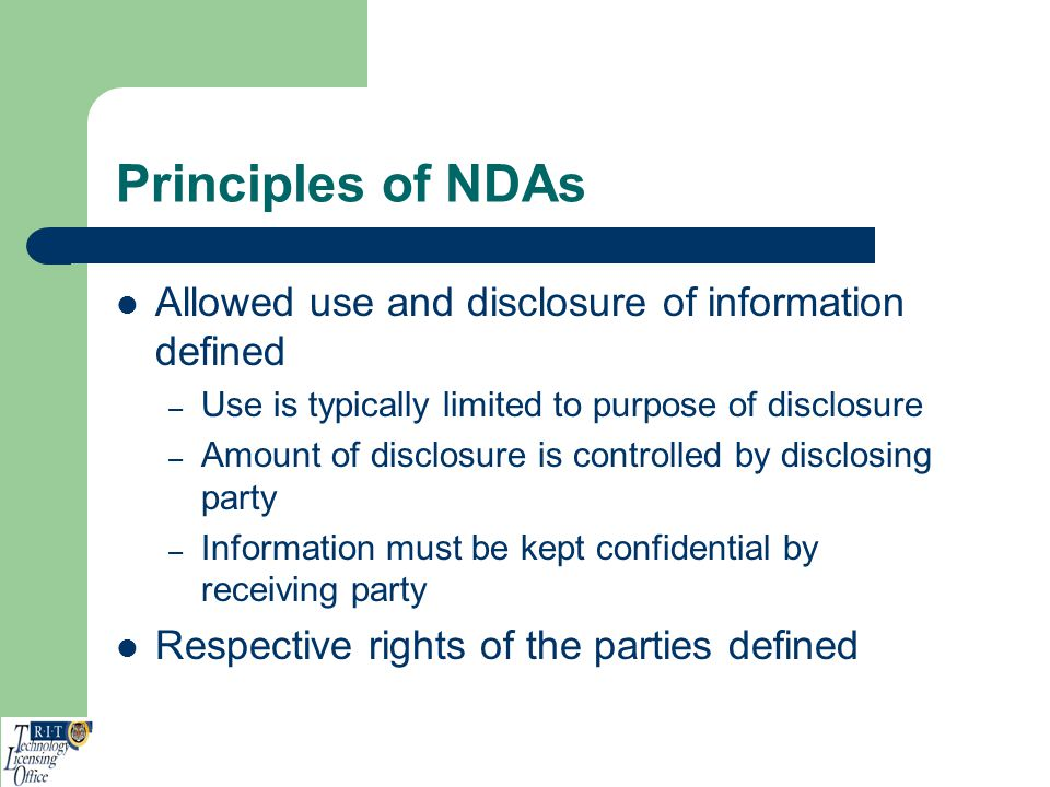 Principles of NDAs Allowed use and disclosure of information defined
