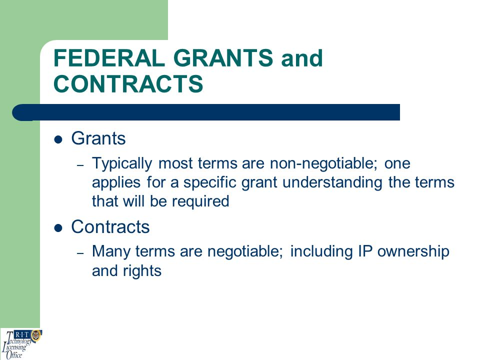 FEDERAL GRANTS and CONTRACTS