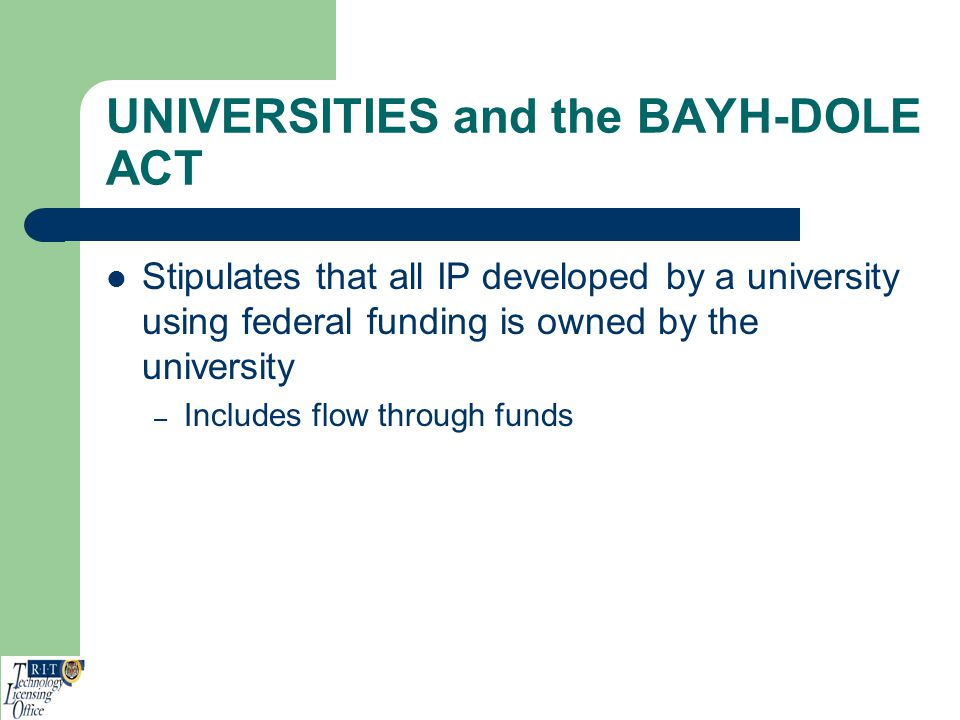UNIVERSITIES and the BAYH-DOLE ACT