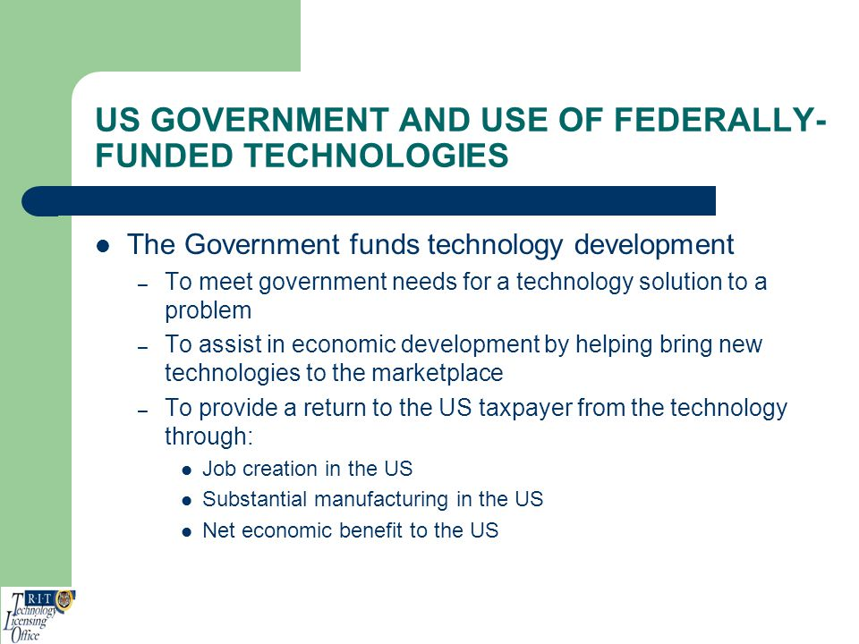 US GOVERNMENT AND USE OF FEDERALLY-FUNDED TECHNOLOGIES