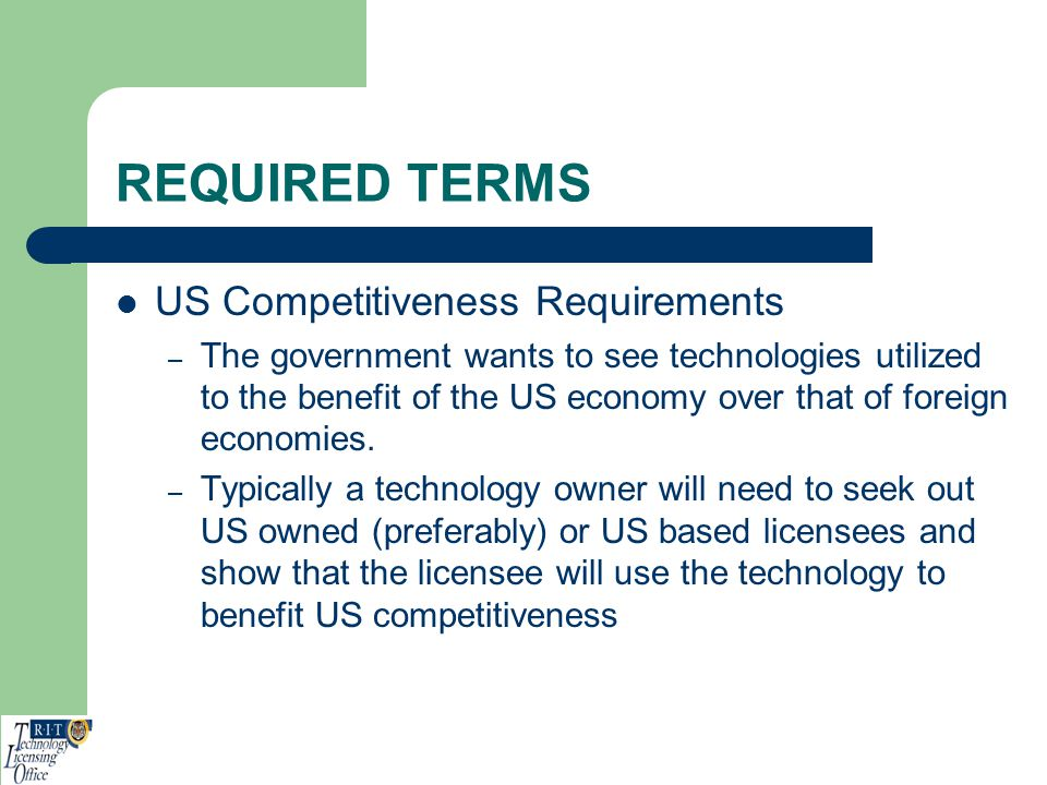 REQUIRED TERMS US Competitiveness Requirements