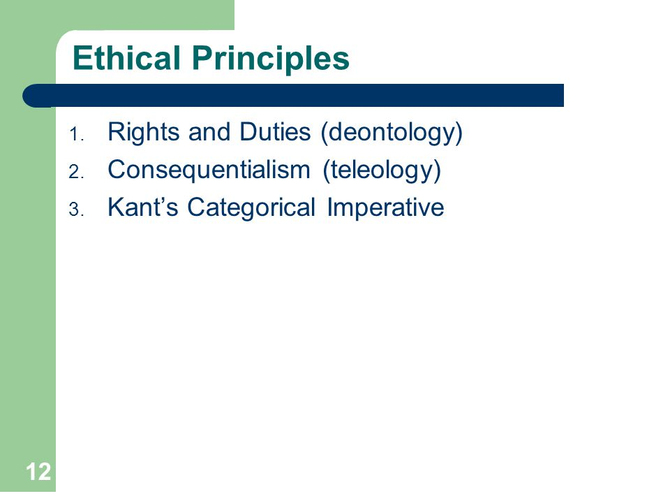 Ethical Principles Rights and Duties (deontology)
