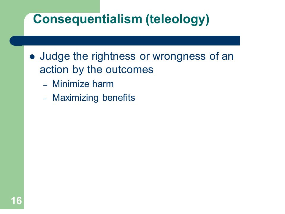 Consequentialism (teleology)