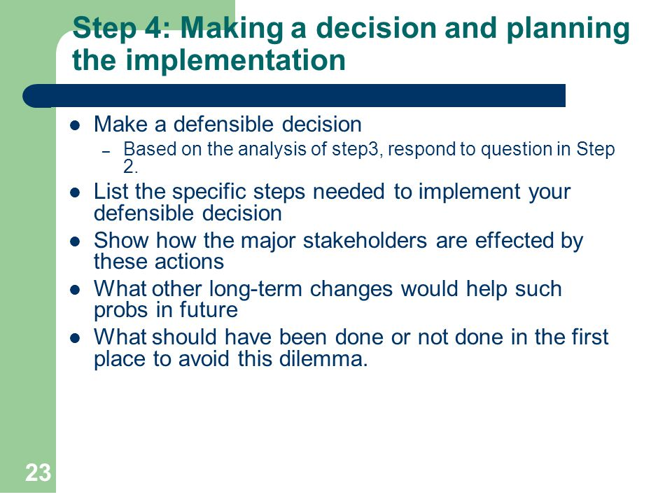Step 4: Making a decision and planning the implementation