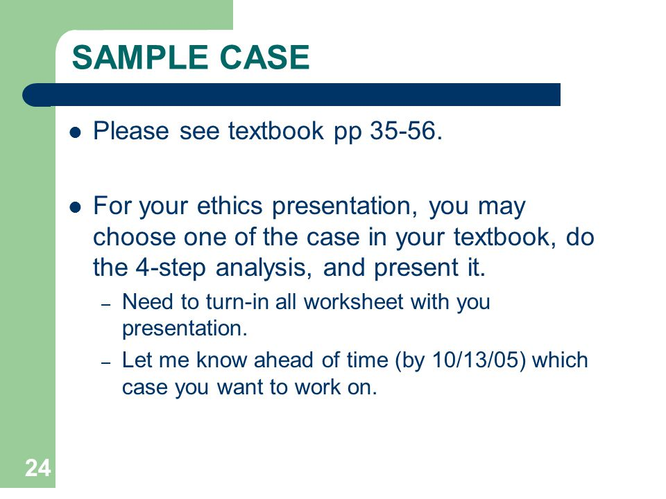 SAMPLE CASE Please see textbook pp 35-56.
