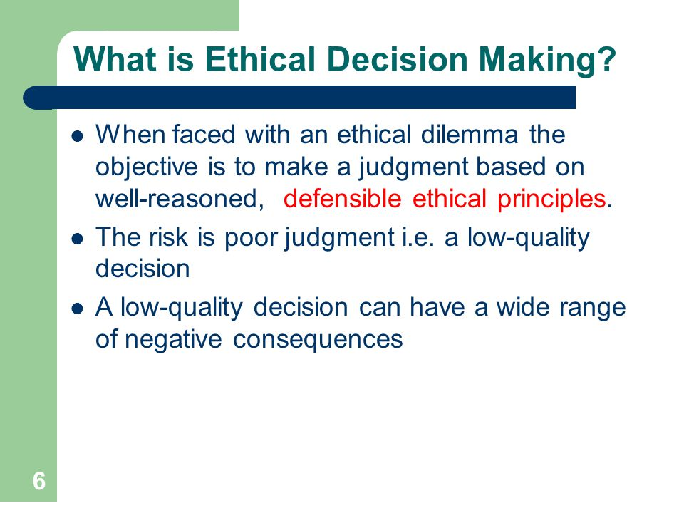 What is Ethical Decision Making