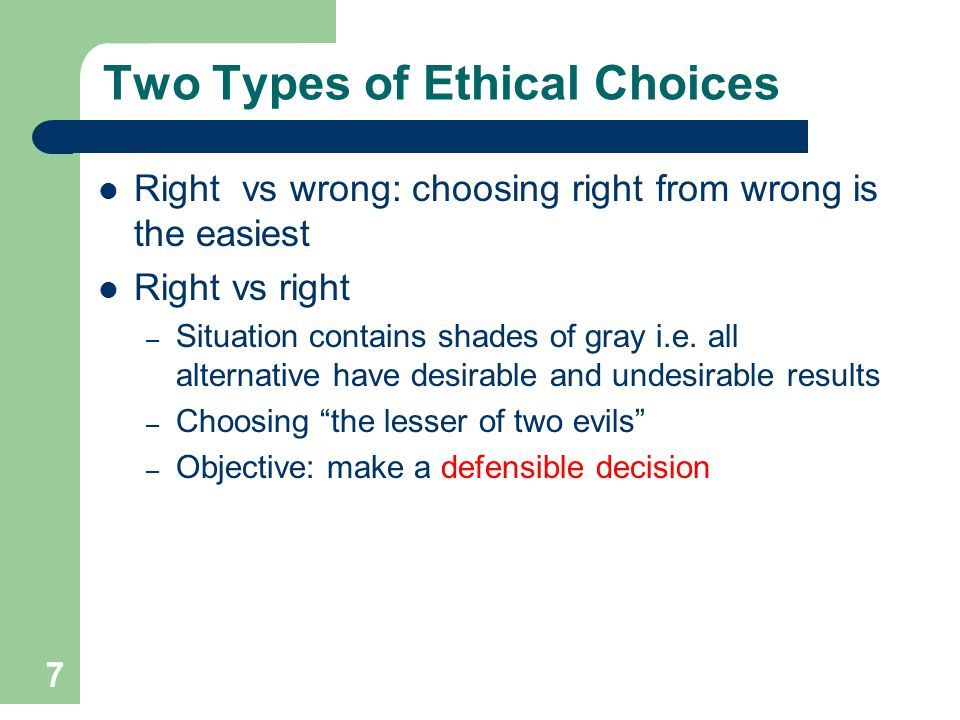 Two Types of Ethical Choices
