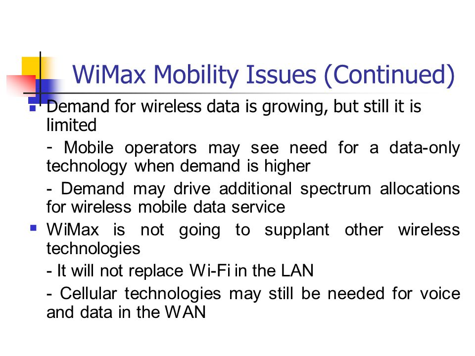 WiMax Mobility Issues (Continued)