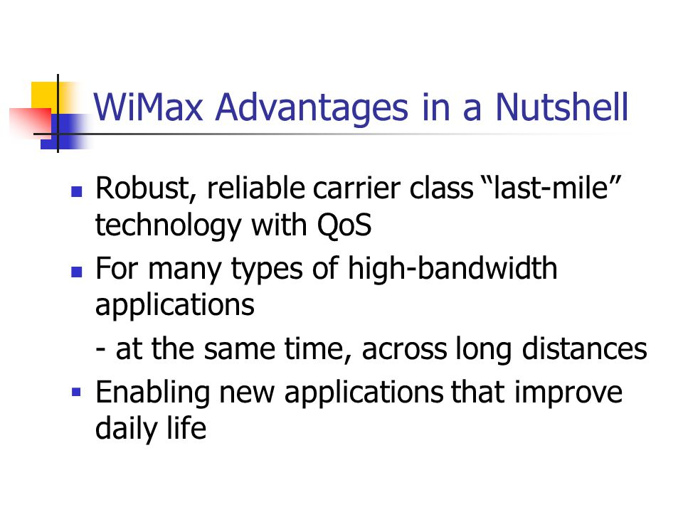 WiMax Advantages in a Nutshell