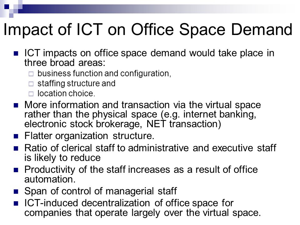 Impact of ICT on Office Space Demand