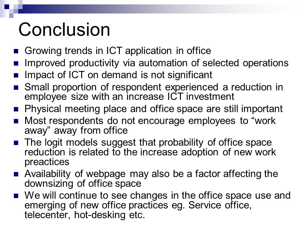 Conclusion Growing trends in ICT application in office