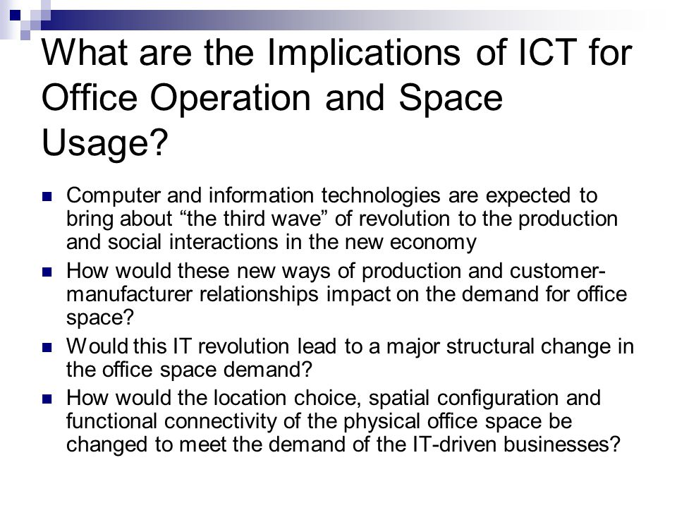 What are the Implications of ICT for Office Operation and Space Usage