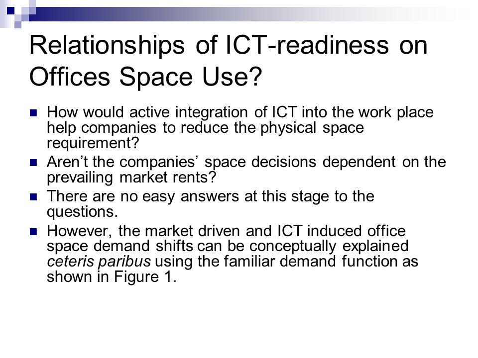 Relationships of ICT-readiness on Offices Space Use