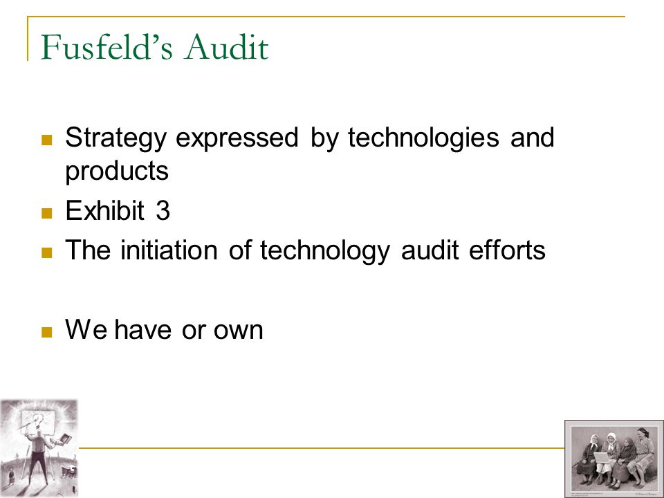 Fusfeld's Audit Strategy expressed by technologies and products