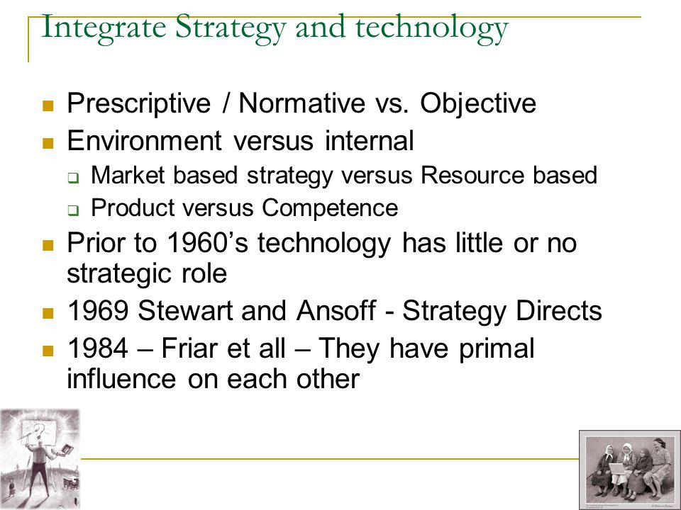 Integrate Strategy and technology