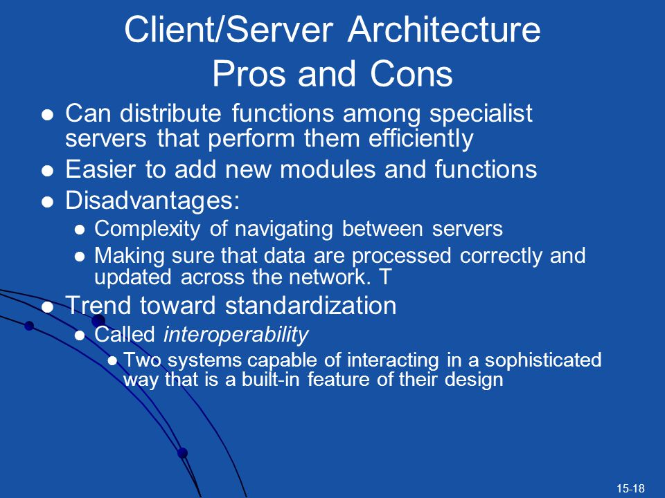 Client/Server Architecture Pros and Cons