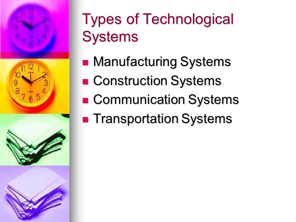 Types of Technological Systems