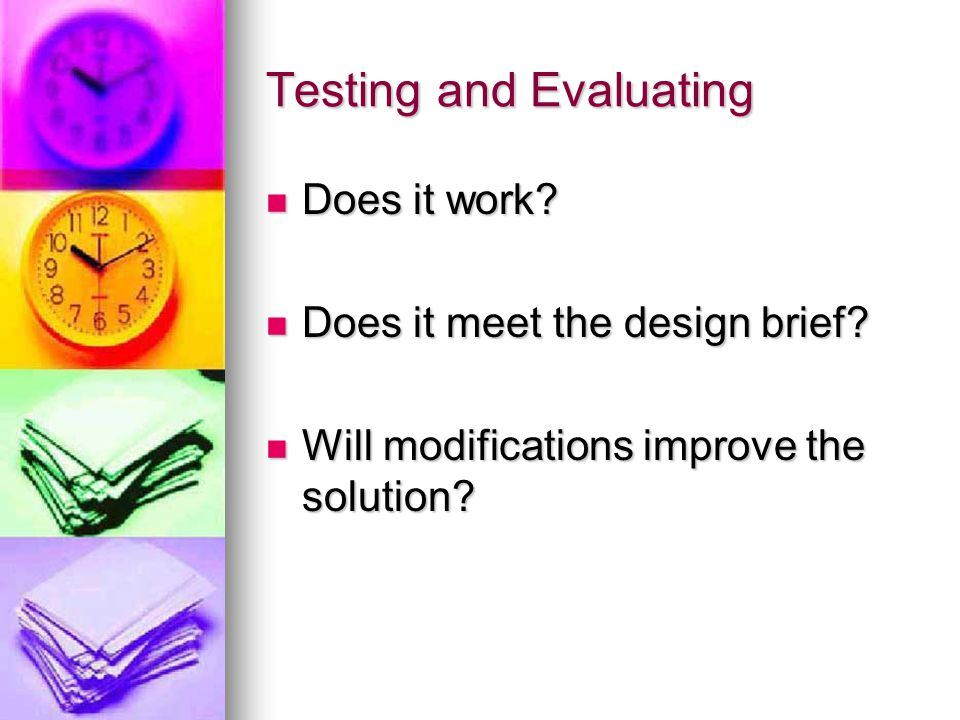 Testing and Evaluating