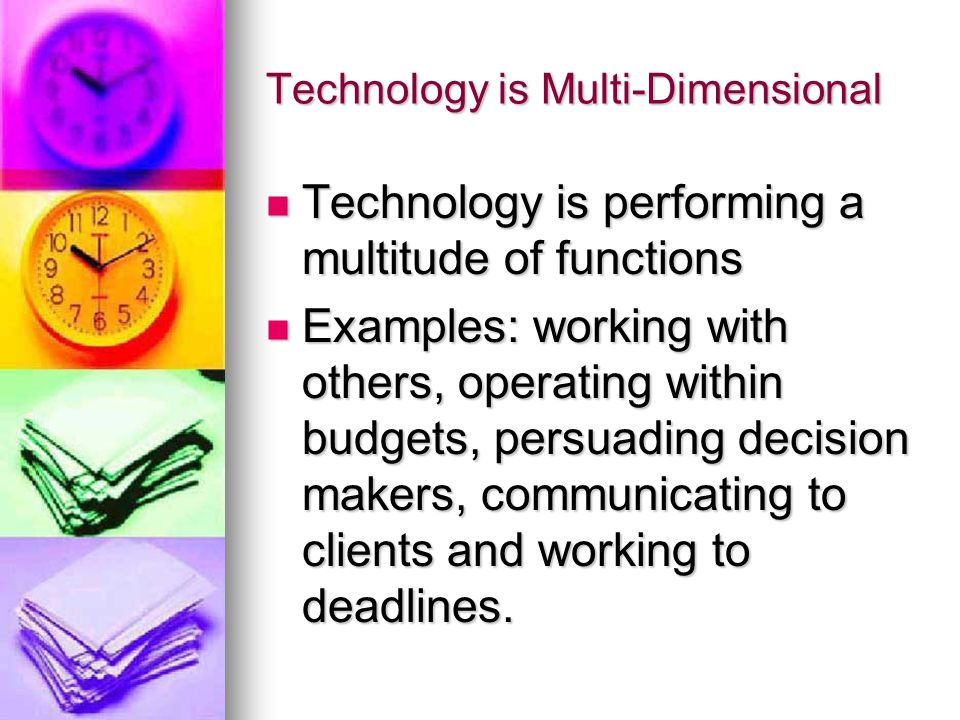 Technology is Multi-Dimensional