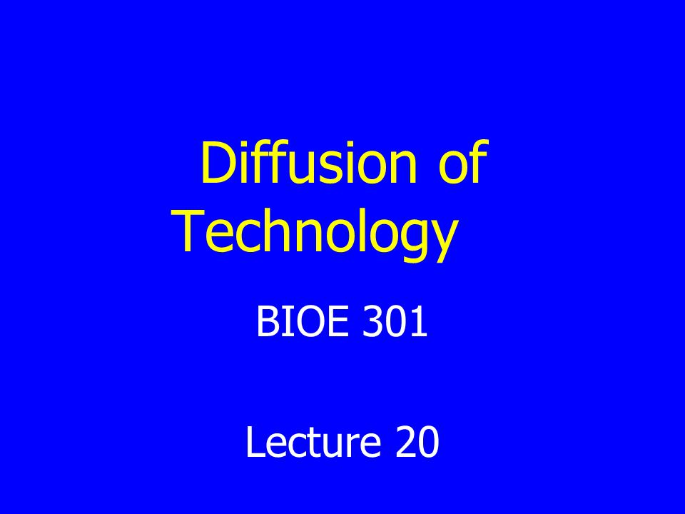 Diffusion of Technology