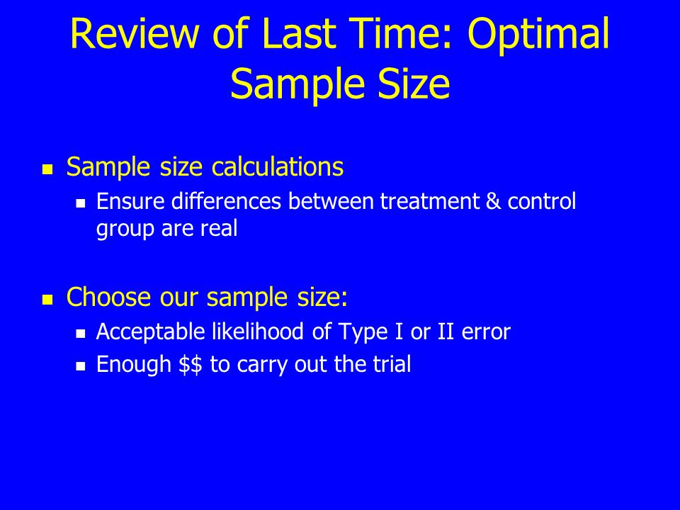 Review of Last Time: Optimal Sample Size