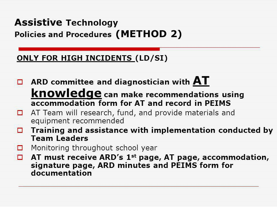 Assistive Technology Policies and Procedures (METHOD 2)