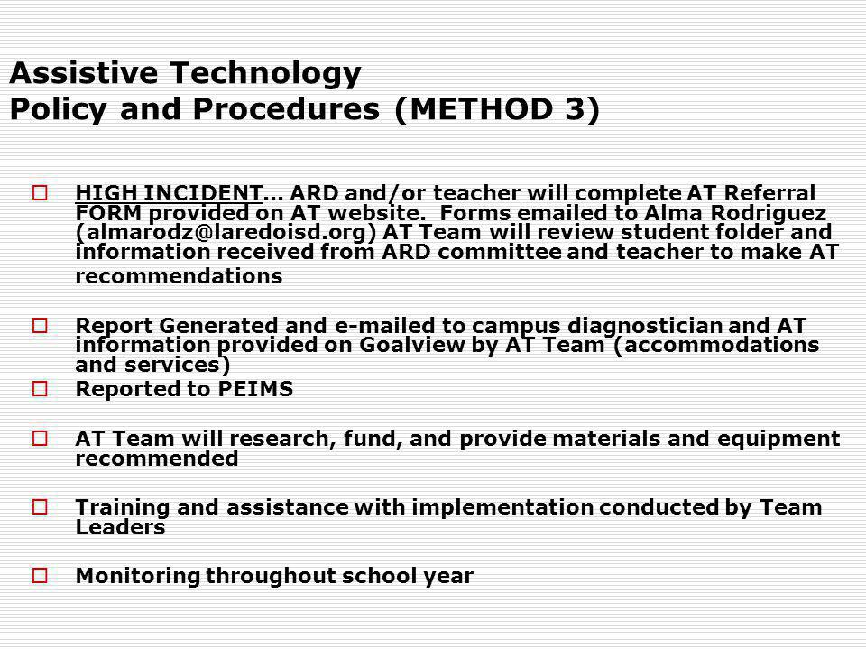 Assistive Technology Policy and Procedures (METHOD 3)