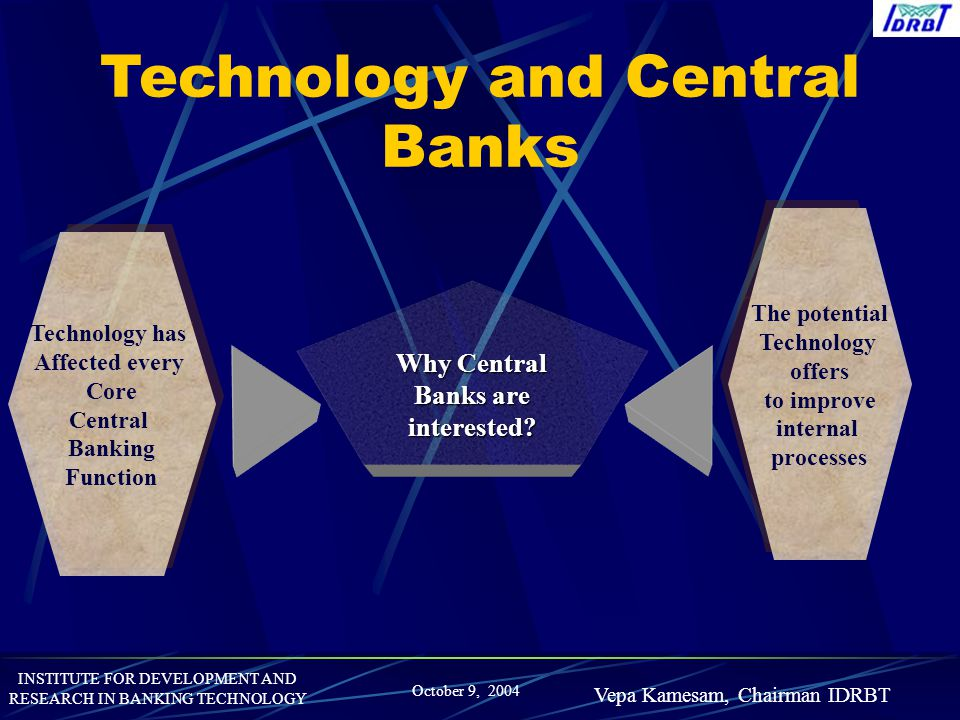Why Central Banks are interested